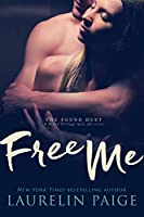 Free Me: A Fixed Trilogy Series Spinoff (Found Duet Book 1) (English Edition)