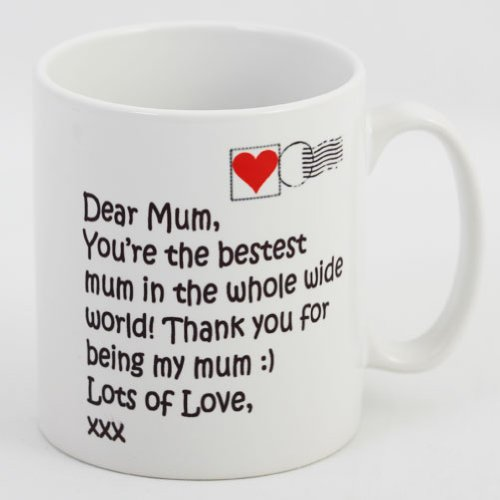 Dear Mum Novelty White Mug - Birthday, Christmas,