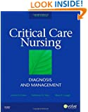 Critical Care Nursing: Diagnosis and Management, 6e (Thelans Critical Care Nursing Diagnosis)