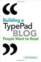 Building a TypePad Blog People Want to Read ebook download