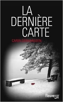 Carin Gerhardsen - La dernière carte