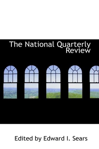 The National Quarterly Review