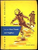 img - for The New More Friends and Neighbors (New Basic Readers 2-2 Teacher's Edition) 1953 book / textbook / text book