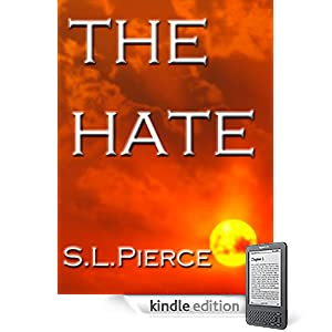 The Hate (Short Story with Bonus Content)