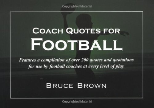 Football Team Motivational Quotes: MOTIVATIONAL FOOTBALL QUOTES