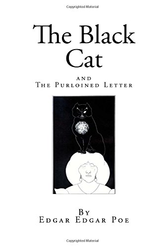 The Black Cat  and The Purloined Letter (Edgar Allan Poe Classics)