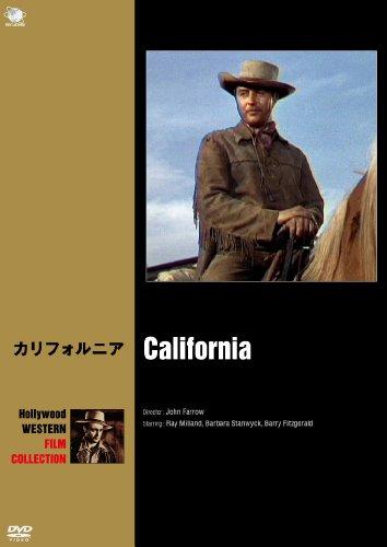 ハリウッド西部劇映画傑作シリーズ カリフォルニア [DVD]