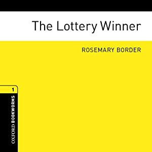 The Lottery Winner | [Rosemary Border]