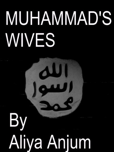 MUHAMMAD&#39;S WIVES by Aliya Anjum - Reviews, Discussion, Bookclubs ...