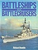 Battleships and Battlecruisers