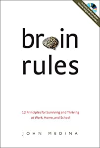 "Cover of ""Brain Rules: 12 Principles for ..."