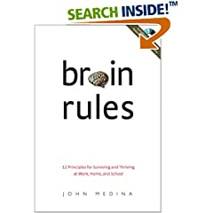 Brain Rules: 12 Principles for Surviving and Thriving at Work, Home, and School (Book & DVD)