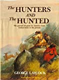 Hunters and the Hunted (0696110059) by Laycock, George
