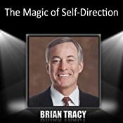 The Magic of Self-Direction | [Brian Tracy]