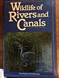 img - for Wildlife of Rivers and Canals book / textbook / text book