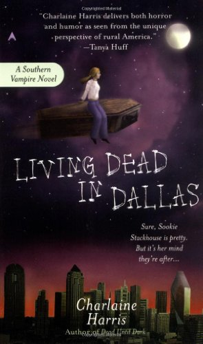 Living Dead in Dallas (Southern Vampire Mysteries, Book 2)