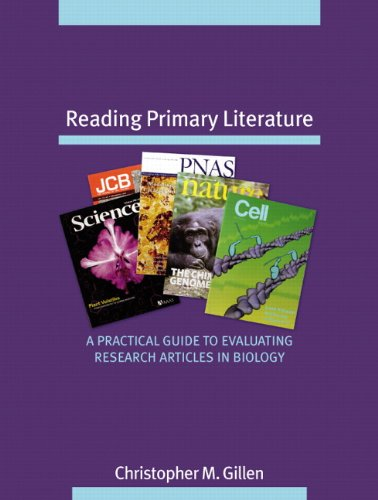 Reading Primary Literature: A Practical Guide to...