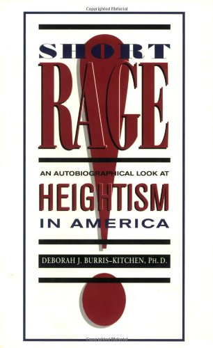 Short Rage: An Autobiographical Look at Heightism in America