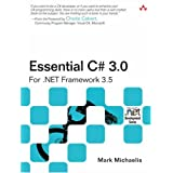 Essential C# 3.0: For .NET Framework 3.5 (2nd Edition) ~ Mark Michaelis
