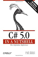 C# 5.0 in a Nutshell: The Definitive Reference, 5th Edition Front Cover