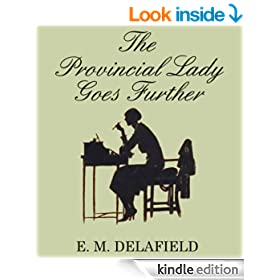 THE PROVINCIAL LADY GOES FURTHER (complete with the original illustrations)