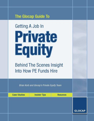 The Glocap Guide To Getting A Job In Private Equity