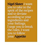 Nigel Slater Appetite So What Do You Want to Eat Today? by Slater, Nigel ( Author ) ON Oct-01-2001, Paperback
