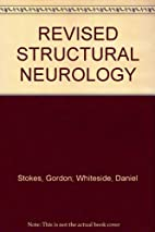 REVISED STRUCTURAL NEUROLOGY by Gordon…