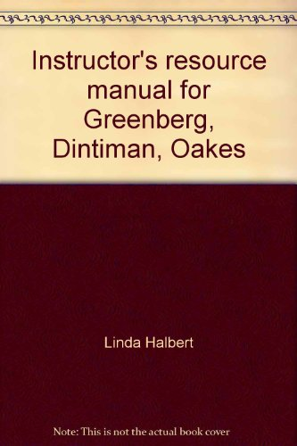 Instructor's resource manual for Greenberg, Dintiman, Oakes: Physical fitness and wellness