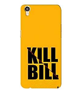 EPICCASE Kill without Mercy Mobile Back Case Cover For Oppo F1 Plus (Designer Case)