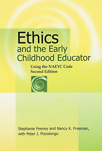 Download Ethics And The Early Childhood Educator 2nd Edition By Stephanie Feeney Nancy K Freeman Peter J Pizzolongo
