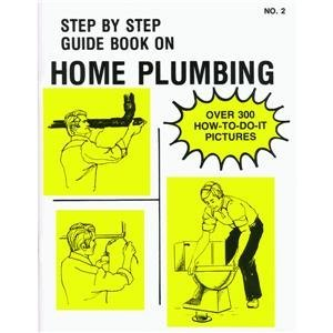 41bIgASSp0L Step By Step Guide Book 2 No. 2 Book, Home Plumbing