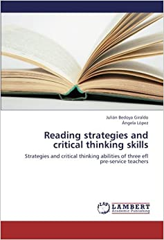 strategies to teach critical thinking skills Application of critical thinking strategies in elt critical thinking, english language teaching critical thinking skills are indispensable when practicing.