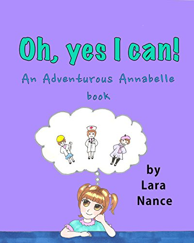 Oh, Yes I Can!: An Adventurous Annabelle Book (Oh Yes I Can compare prices)