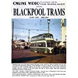 Blackpool Trams Part 1: 1885 - 1961 - DVD - Online Video