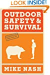 Outdoor Safety &amp; Survival