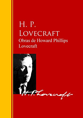 Obras de H. P. Lovecraft de Howard Phillips Lovecraft