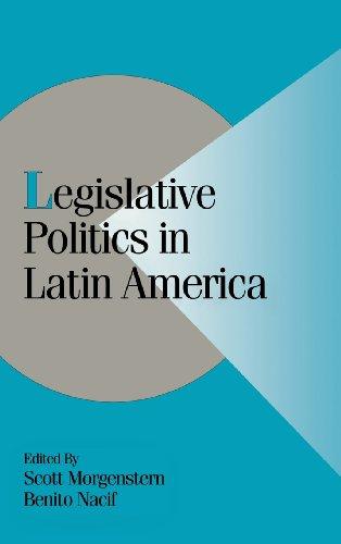 Legislative Politics in Latin America (Cambridge Studies in Comparative Politics)