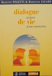 Dialogue de vie