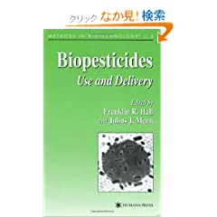 Biopesticides: Use and Delivery (Methods in Biotechnology)