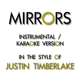Amazon.com: Mirrors (Karaoke Instrumental Version) [In the Style
