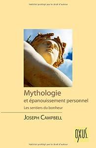 Mythologie et Epanouissement Personnel par Joseph Campbell