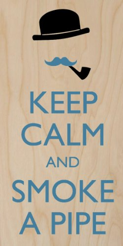 Keep Calm And Smoke A Pipe Mustache & Top Hat - Plywood Wood Print Poster Wall Art front-1035209