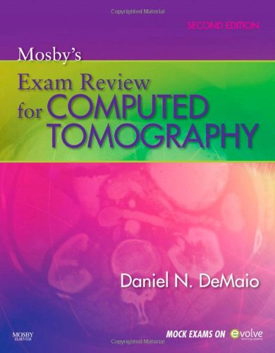 Mosby's Exam Review for Computed Tomography, 2e