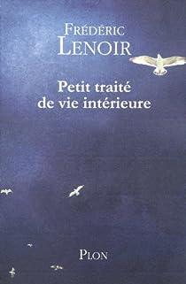 Petit traité de vie intérieure par Lenoir