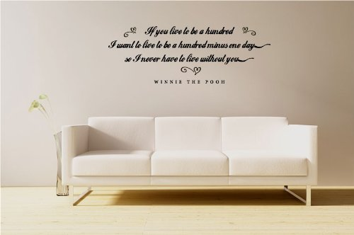If You Live To Be A Hundred - Winnie The Pooh Quote - Vinyl Wall Art Decal Stickers Decor Graphics front-925380