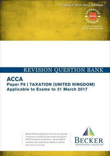 acca-approved-f6-taxation-uk-finance-acts-2015-fa2015-and-finance-no2-act-2015-revision-question-ban