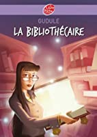 La biblioth�caire (Contemporain t. 547)