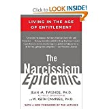 img - for The Narcissism Epidemic: 1st (first Edition) book / textbook / text book