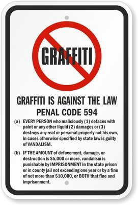 """Graffiti Is Against The Law Sign, 18"""" x 12"""": Industrial Warning Signs"""